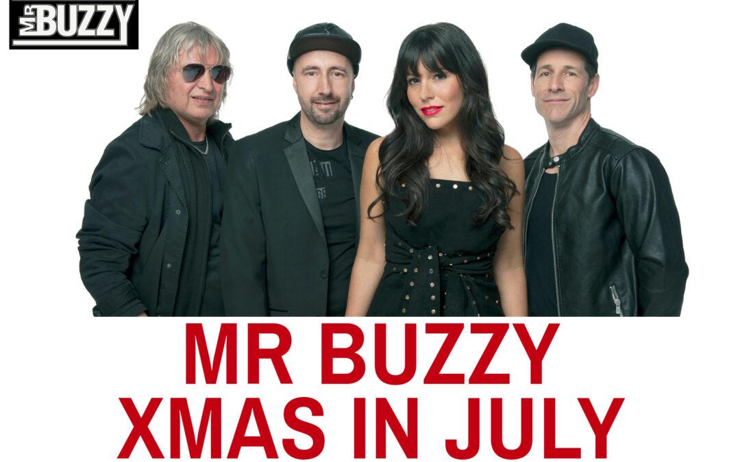 Mr Buzzy Xmas in July