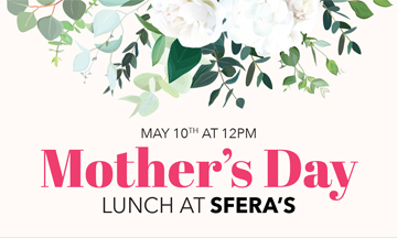 Mother's Day at Sfera's