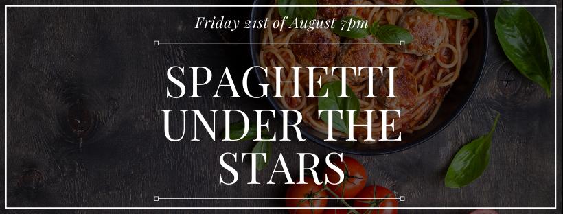 Spaghetti Under the Stars