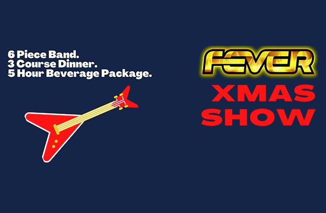 FEVER XMAS SHOW